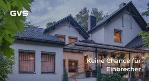 Read more about the article Keine Chance für Einbrecher