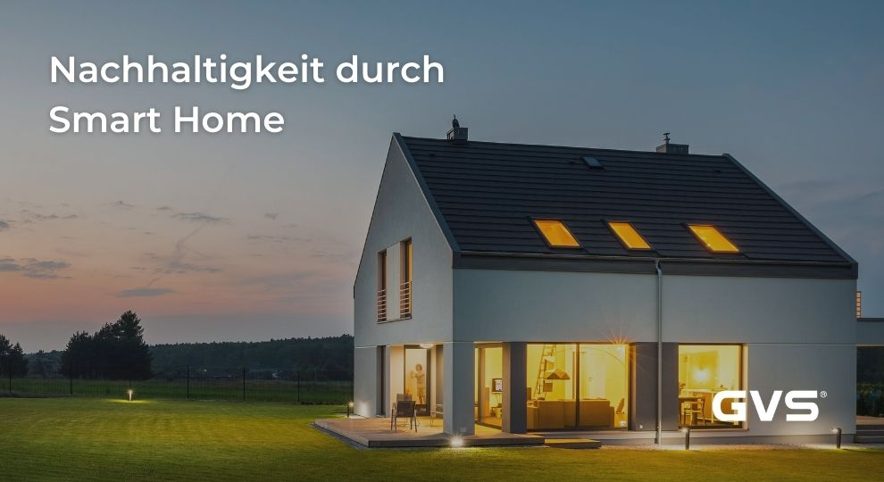 Read more about the article Nachhaltigkeit durch Smart Home